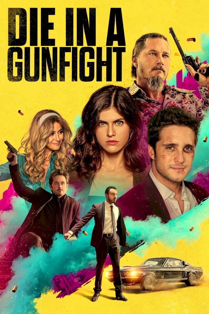 DOWNLOAD: Die in a Gunfight (2021) Full Movie MP4 HD