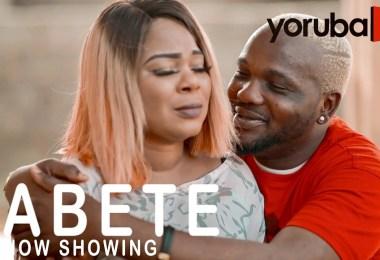 Abete Latest Yoruba Movie 2021 Drama