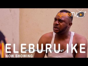 Eleburu Ike Latest Yoruba Movie 2021 Drama