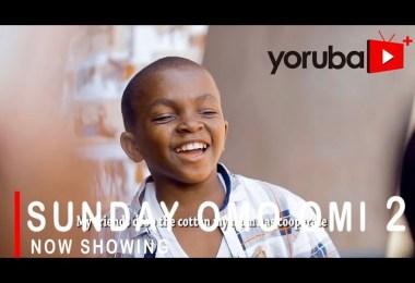 Sunday Omo Omi 2 Latest Yoruba Movie 2021 Drama