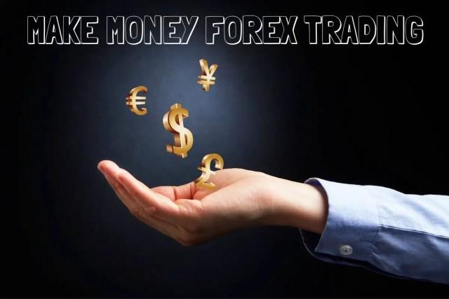 Make Money Forex Trading (1)