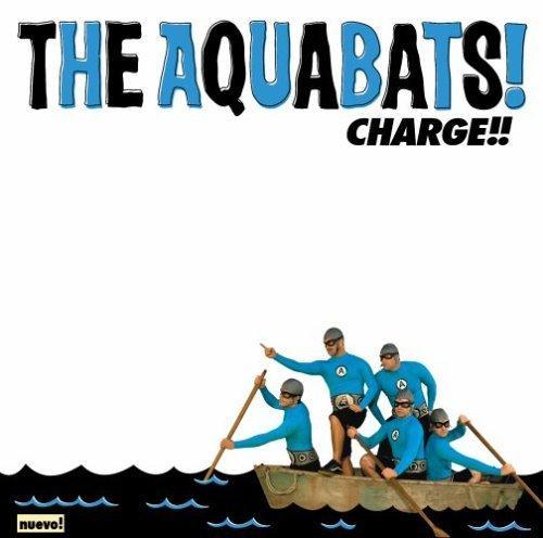 The Aquabats - Charge!