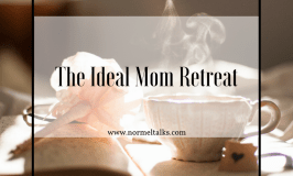 The Ideal Mom Retreat