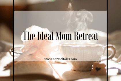 ideal mom retreat