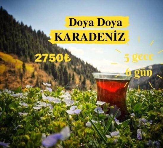 Doya doya Karadeniz 5 gece 6 gün