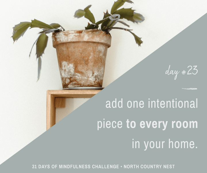 Mindfulness Challenge Day 23: Add One Intentional Piece to Every Room in Your Home