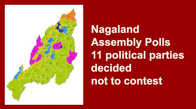 Nagaland Assembly Polls: 11 political parties decided not to contest