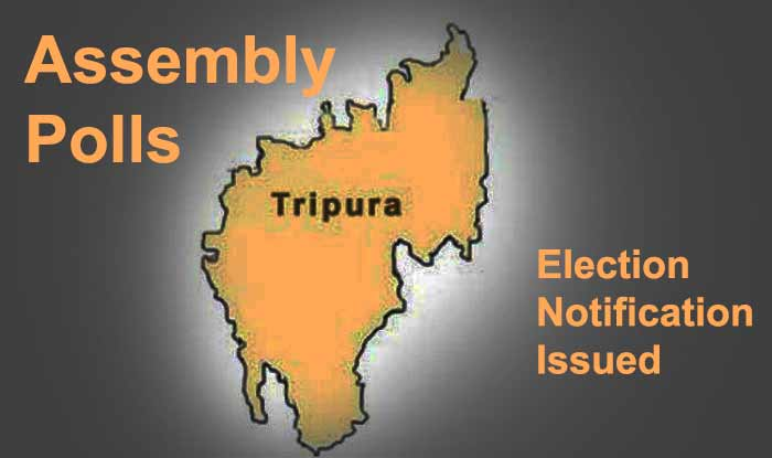 Tripura Assembly Polls: Election notification issued