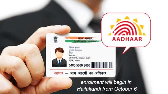 Assam: Aadhaar roll-out in Hailakandi district from October 6