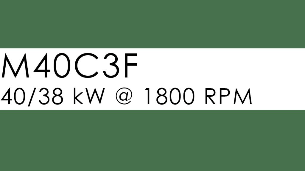 M40C3F: 40kw @ 1800 rpm