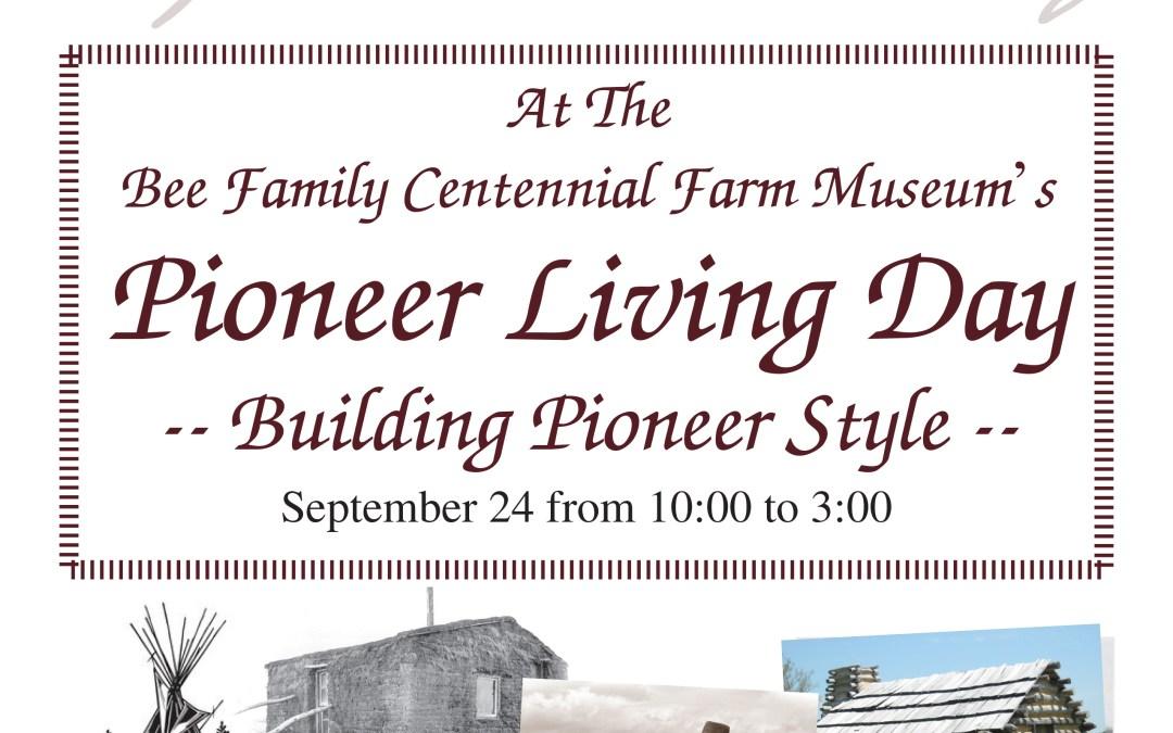 Building Pioneer Style – Pioneer Living Day 2016 | Sponsor Event |