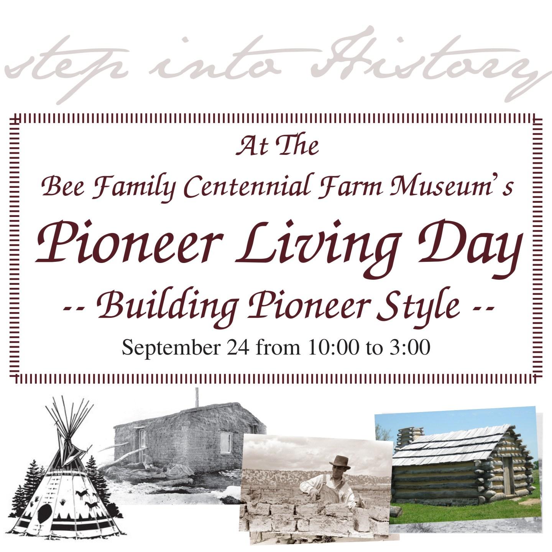 Building Pioneer Style – Pioneer Living Day 2016   Sponsor Event  