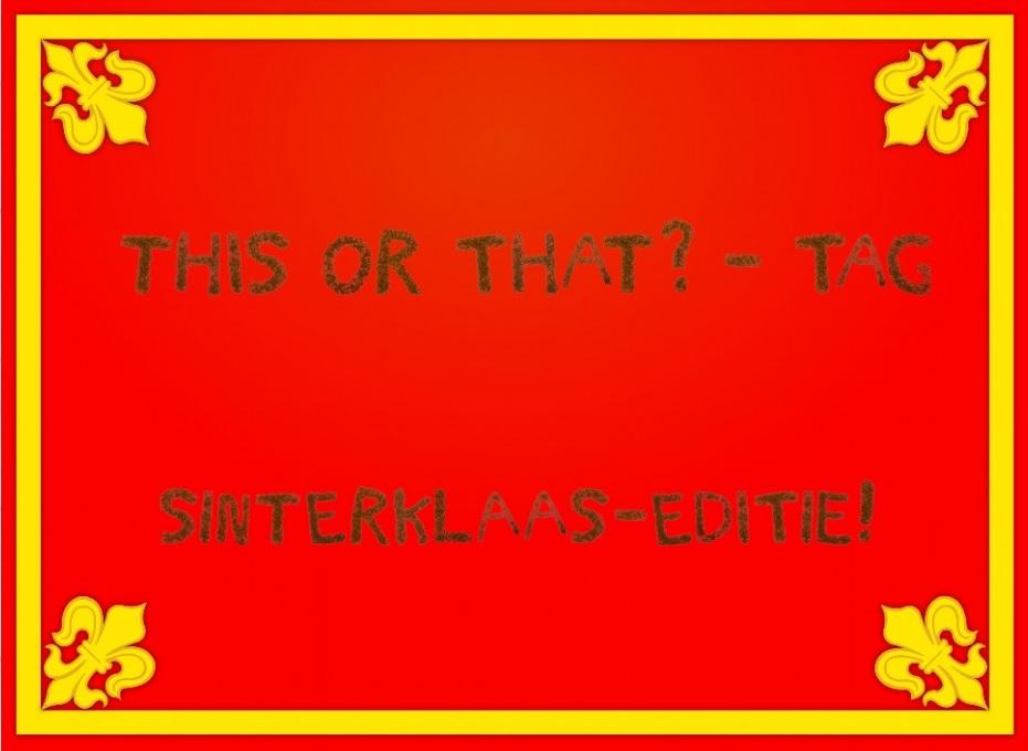 This or That? – TAG Sinterklaas-editie!