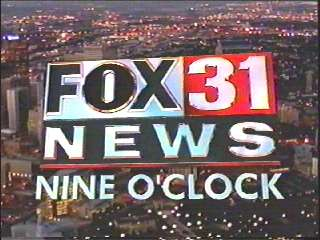 KDVR 31 Denver  KFCT 22 Fort Collins FOX
