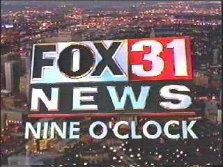 Kdvr 31 Denver Kfct 22 Fort Collins Fox