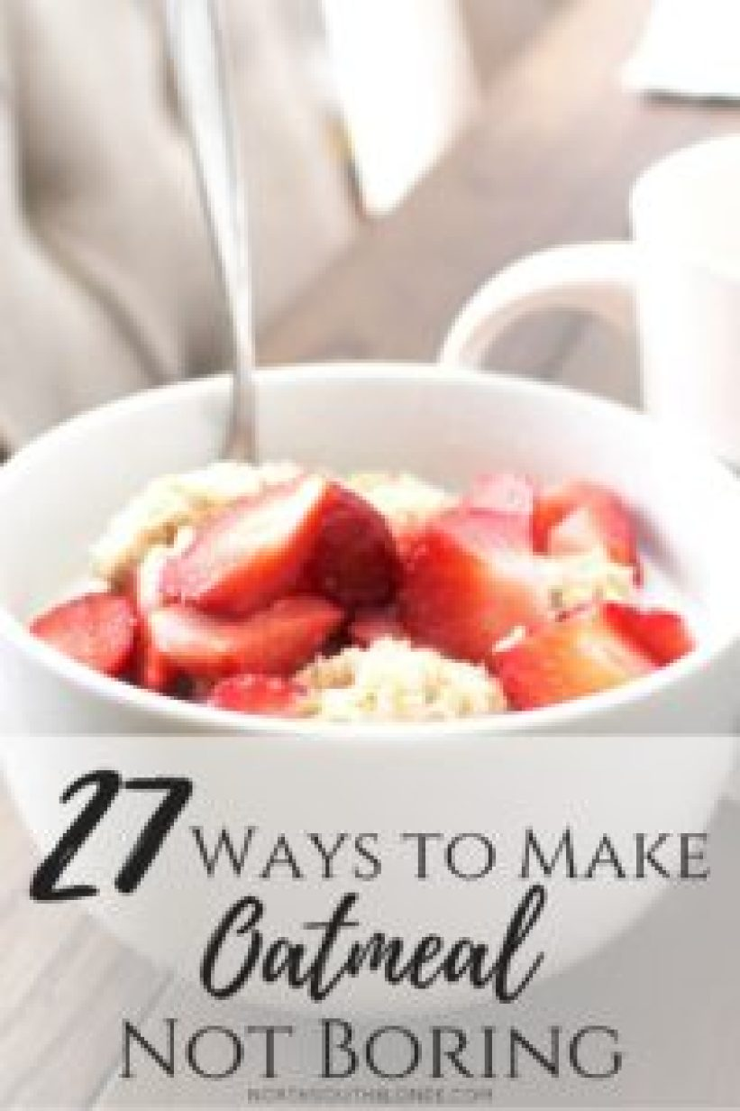 27 WAYS TO MAKE OATMEAL NOT BORING
