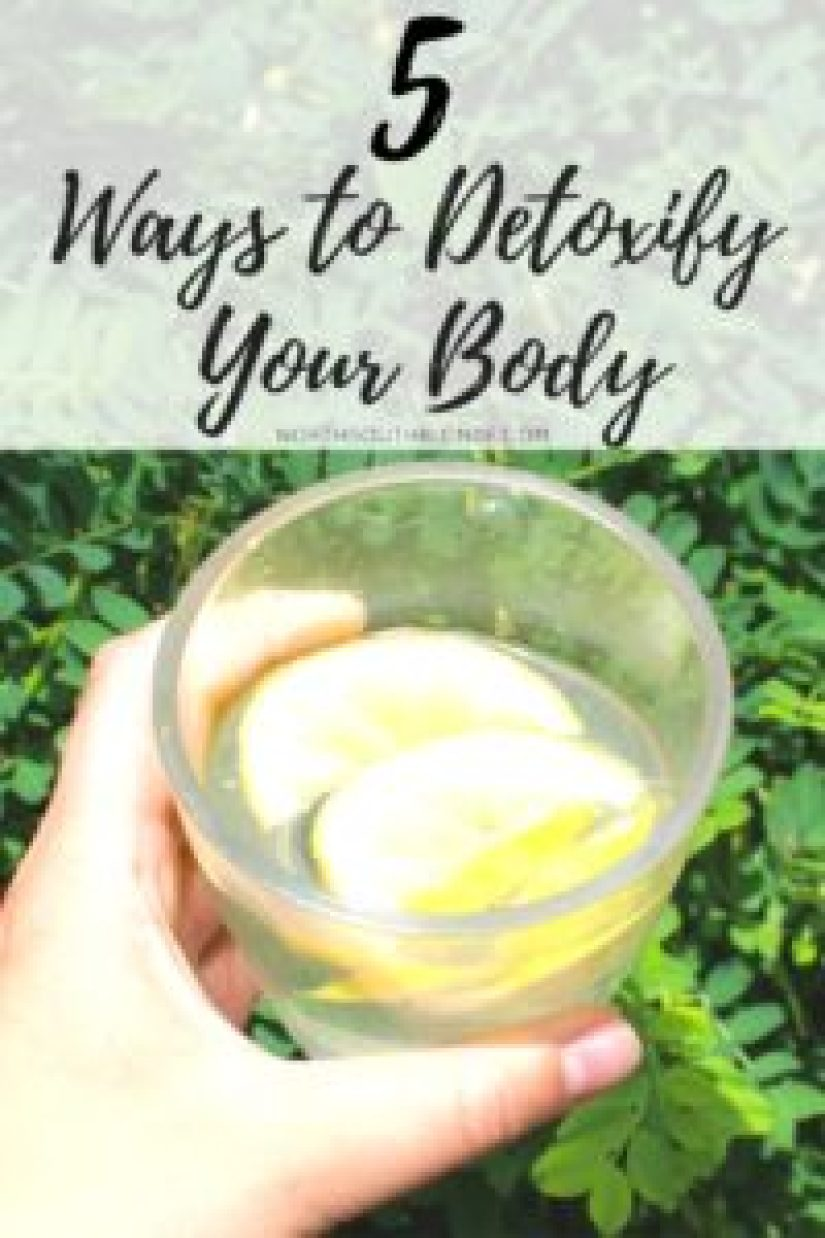5 Ways to Detoxify Your Body