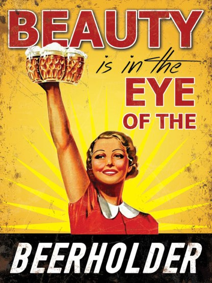 'Eye of the Beerholder' Metal Wall Sign