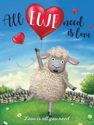 'All Ewe need is Love' Metal Wall Sign