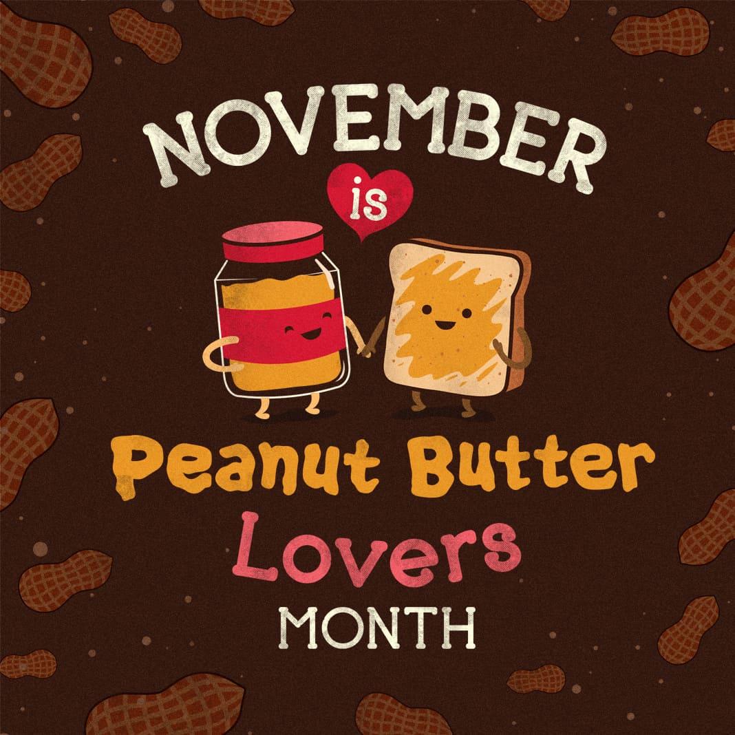 Fall Blessings Wallpaper November Is Peanut Butter Lovers Month