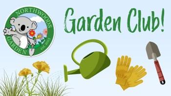 Garden Club – Spring 2020