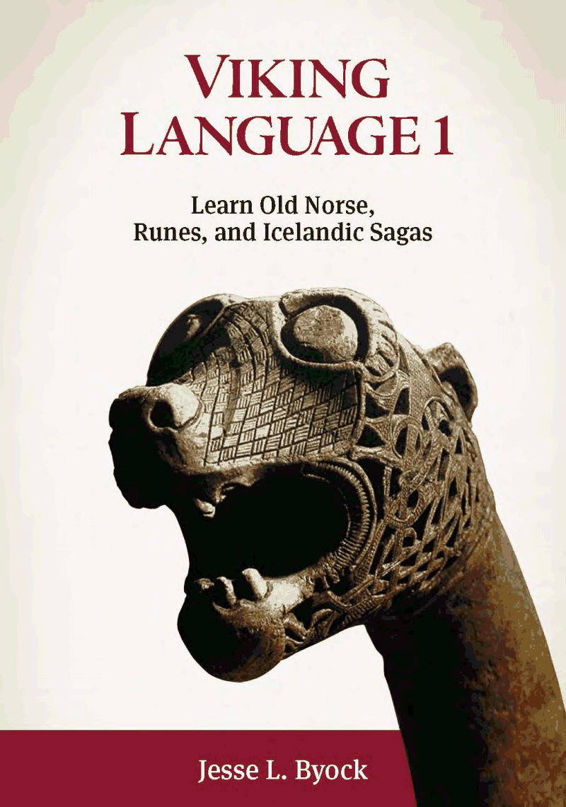 """Photo courtesy of www.vikingnorse.com """"Viking Language 1: Learn Old Norse, Runes, and Icelandic Sagas,"""" is published by Jules William Press, and has a website, www. vikingnorse.com. Volume 2 will be released soon."""