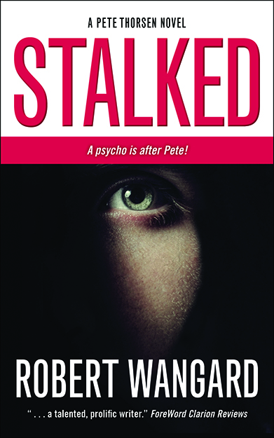 """book cover for """"Stalked"""" by Robert Wangard"""