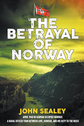 John Sealy - The Betrayal of Norway