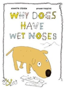 book cover of Why do Dogs have Wet Noses?