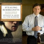 Anthony Amore – Stealing Rembrandts: The True Story of International Art Theft