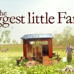 Food for the Soul From the Biggest Little Farm
