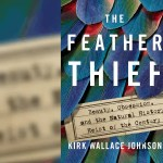 Heists: Feathers, Maps and Works of Art