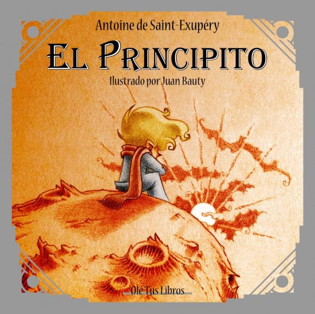 """Foto: portada de """"El Principito"""", ilustrado por Juan Bauty."""