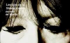 May be an image of one or more people and text that says 'Los ojos dela Stradaatravés Strada através del lente de: korda'