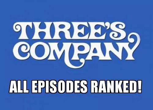 "No Misunderstanding: Every ""Three's Company"" Episode Ranked!"
