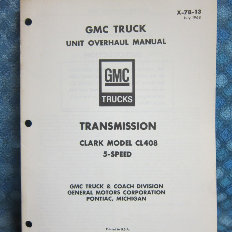 1967-69 GMC Truck Original Transmission Overhaul Manual Clark CL408 5 Speed