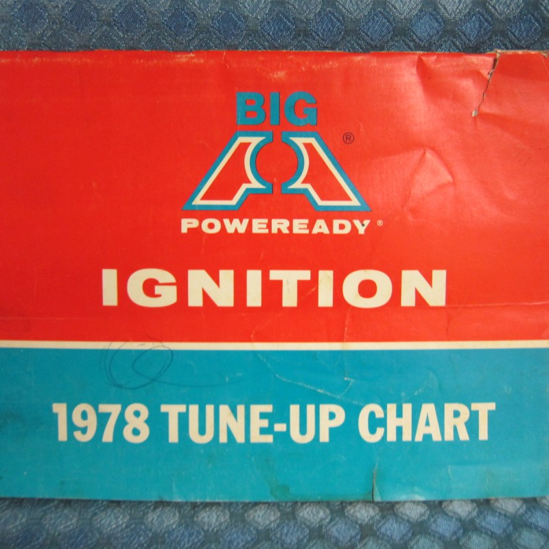 1968-78 Big A Ignition Original Tune Up Chart GM Ford Mopar AMC 69 71 73 75 77