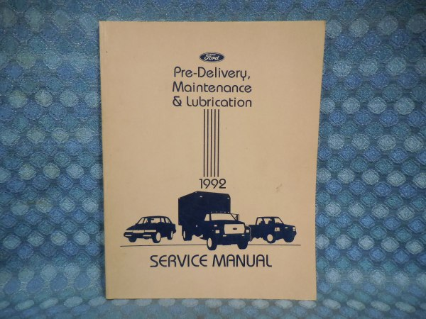 1992 Ford Car & Truck OEM Original Pre-Delivery Maintenance & Lubrication Manual