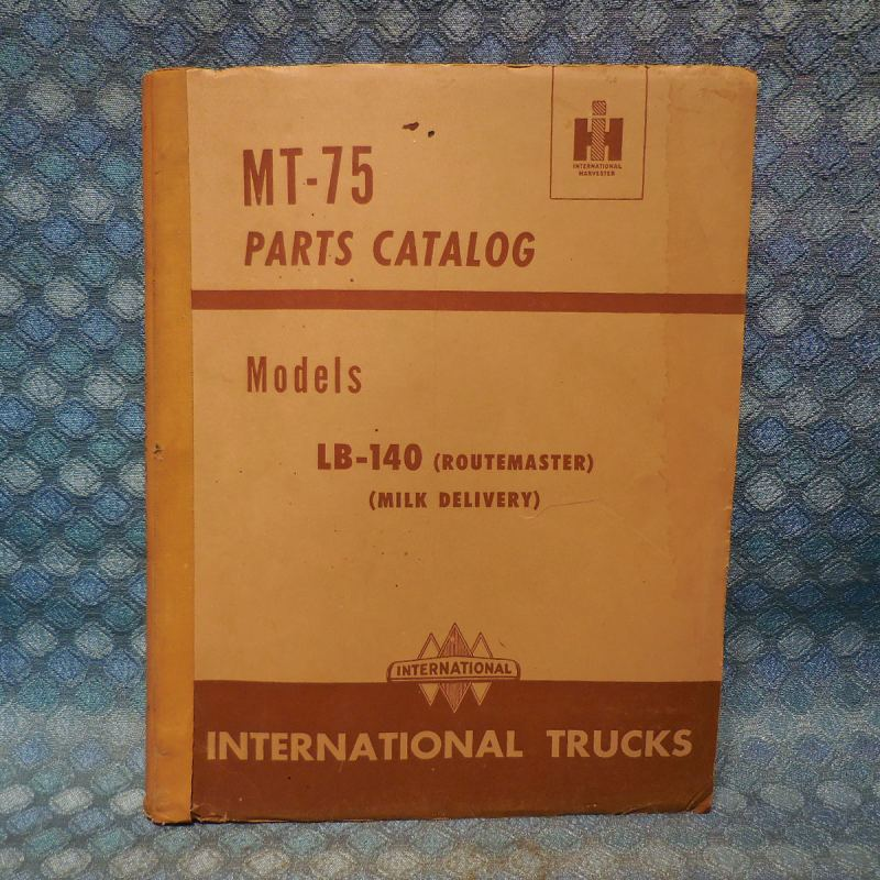 1951 International LB-140 Original Parts Catalog Routemaster, Milk Delivery
