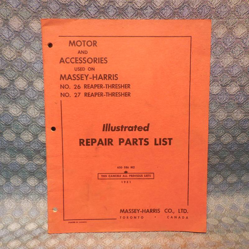 1951 Massey-Harris 26 & 27 Reaper-Thresher Motor & Accessories Repair Parts List