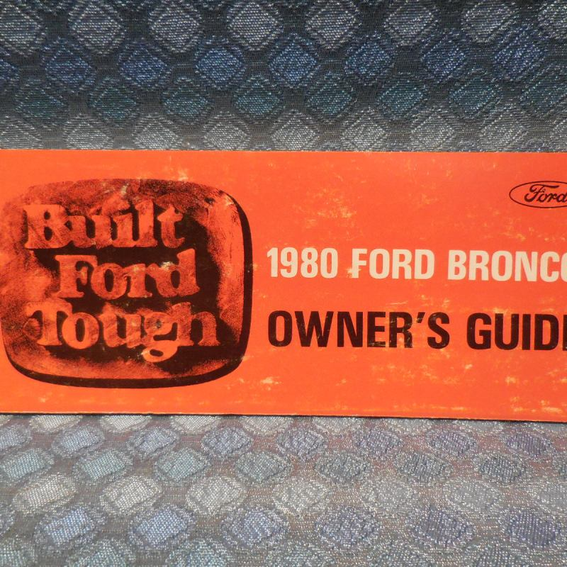 1980 Ford Bronco NOS Owners Manual