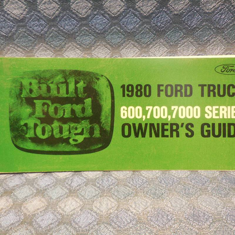 1980 Ford Truck 600, 700, 7000 Series NOS Owners Manual