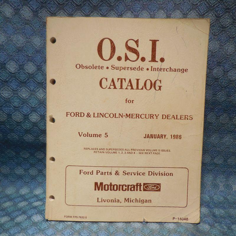 1980-1986 Ford Lincoln Mercury Original OSI Dealer Catalog 1981 82 1983 84 1985