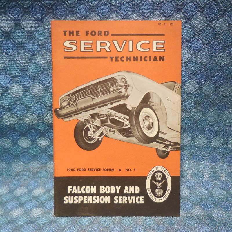 "1960 Ford Original Service Technician Book ""Falcon Body & Suspension Service"""