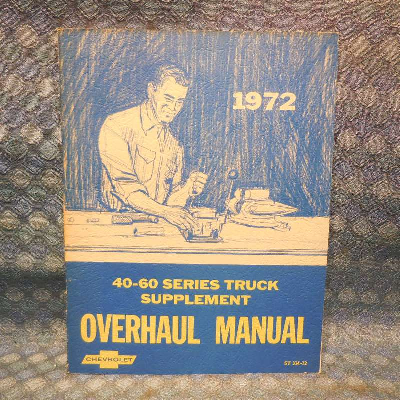 1972 Chevrolet Truck Series 40 50 60 Oiginal Overhaul Manual Supplement