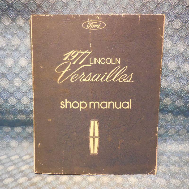 1977 Lincoln Versailles Original Shop Manual