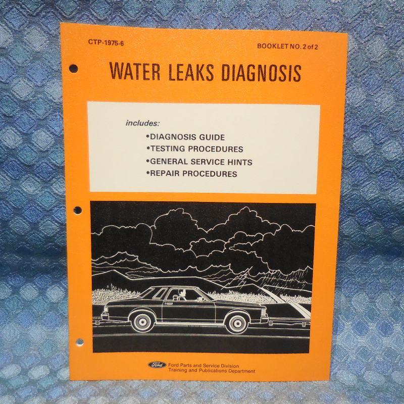 1975-1976 Ford Car OEM Water Leaks Diagnosis Guide