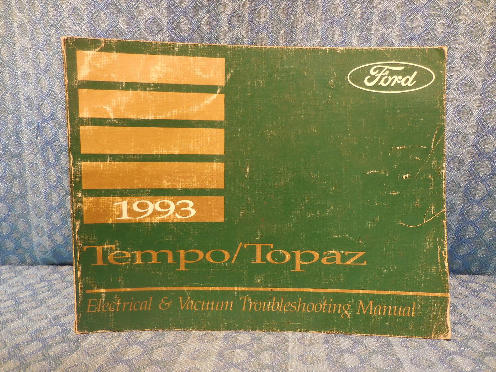 1993 ford tempo mercury topaz oem electrical \u0026 vacuum1993 ford tempo mercury topaz oem electrical \u0026 vacuum troubleshooting manual