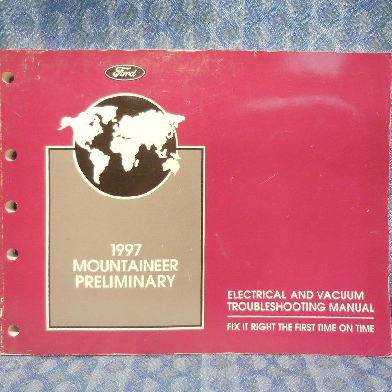 1997 Mercury Mountaineer OEM Prelim Electrical & Vacuum Troubleshooting Manual