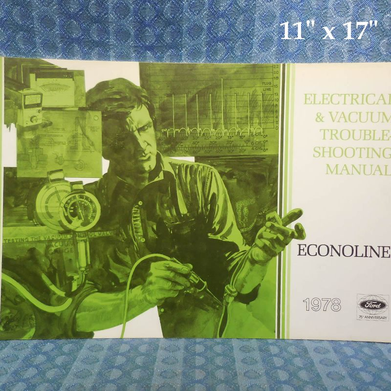 1978 Ford Econoline Electrical & Vacuum Trouble Shooting Manual
